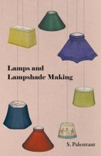 Lamps and Lampshade Making