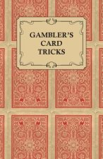 Gambler's Card Tricks - What to Look for on the Poker Table