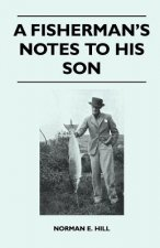 A Fisherman's Notes to His Son