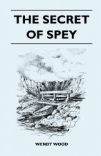 The Secret of Spey