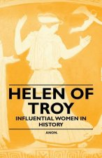 Helen of Troy - Influential Women in History