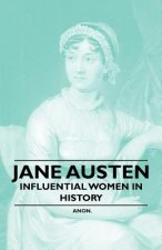 Jane Austen - Influential Women in History
