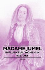 Madame Jumel - Influential Women in History