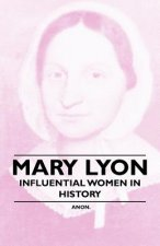 Mary Lyon - Influential Women in History
