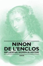 Ninon de L'Enclos - Influential Women in History