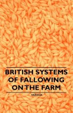 British Systems of Fallowing on the Farm