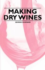 Making Dry Wines