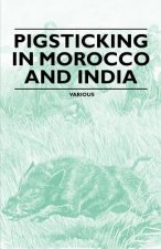 Pigsticking in Morocco and India