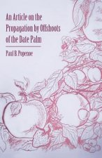 An Article on the Propagation by Offshoots of the Date Palm