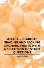 An Article about Grading and Packing Orchard Fruits with a Selection of Study Questions