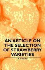 An Article on the Selection of Strawberry Varieties