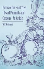 Forms of the Fruit Tree - Dwarf Pyramids and Cordons - An Article
