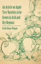 An Article on Apple Tree Varieties to Be Grown in Arid and Dry Regions
