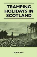 Tramping Holidays in Scotland