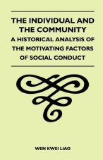 The Individual and the Community - A Historical Analysis of the Motivating Factors of Social Conduct