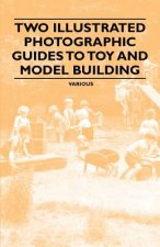 Two Illustrated Photographic Guides to Toy and Model Building