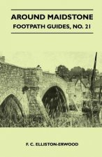 Around Maidstone - Footpath Guide