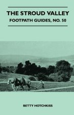 The Stroud Valley - Footpath Guide