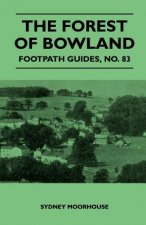 The Forest of Bowland - Footpath Guide