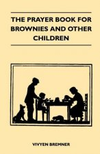 The Prayer Book for Brownies and Other Children