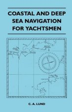 Coastal and Deep Sea Navigation for Yachtsmen