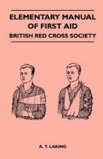 Elementary Manual of First Aid - British Red Cross Society
