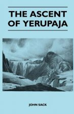 The Ascent of Yerupaja