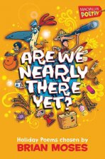 Are We Nearly There Yet?: Holiday Poems