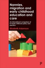 In-Home Childcare and Migration: Comparing Policy and Practice in Australia, Canada and the UK