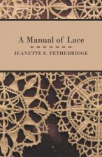 A Manual of Lace