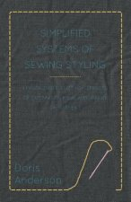 Simplified Systems of Sewing Styling - Lesson Three, Cutting
