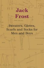 Jack Frost - Sweaters, Gloves, Scarfs and Socks for Men and Boys