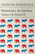 Democracy in America - Vol. I. and II.