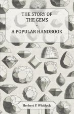 The Story of the Gems - A Popular Handbook
