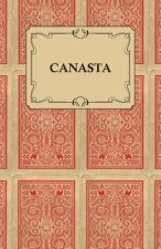 Canasta - A Quick Way to Learn this Popular New Game with Instructions for Skillful Play