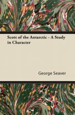 Scott of the Antarctic - A Study in Character