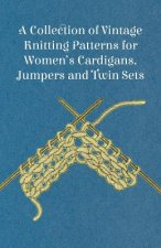 A Collection of Vintage Knitting Patterns for Women's Cardigans, Jumpers and Twin Sets