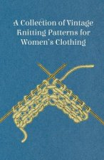 A Collection of Vintage Knitting Patterns for Women's Clothing