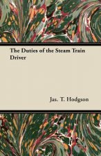The Duties of the Steam Train Driver