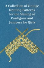 A Collection of Vintage Knitting Patterns for the Making of Cardigans and Jumpers for Girls