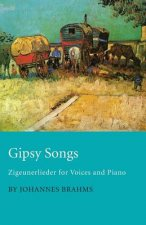 Gipsy Songs - Zigeunerlieder for Voices and Piano