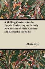 A Shilling Cookery for the People