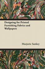 Designing for Printed Furnishing Fabrics and Wallpapers