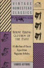 Horse Riding Clothes of the Past - A Collection of Classic Equestrian Magazine Articles