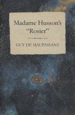 Madame Husson's Rosier