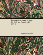 Romance in G Major - A Score for Cello and Piano Op.40 (1801)