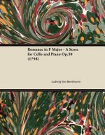 Romance in F Major - A Score for Cello and Piano Op.50 (1798)