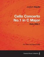 Cello Concerto No.1 in C Major Hob.Viib