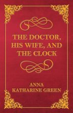 The Doctor, His Wife, and the Clock