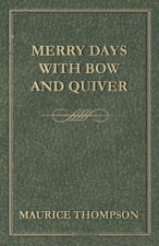 Merry Days with Bow and Quiver